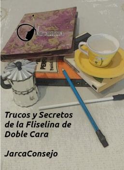Fliselina de Doble Cara: Trucos y Secretos que conozco