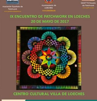 Novedades de Costura: IX Encuentro Patchwork en Loeches 2017