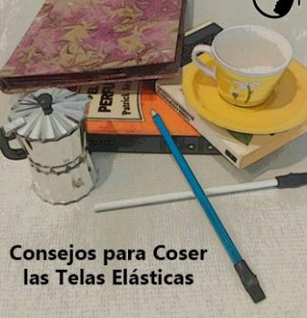 Coser Telas Elásticas: Trucos que seguro no conoces